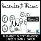 Succulent Classroom Decor (Editable)