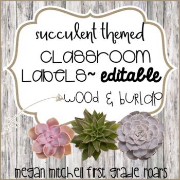 Succulent Theme Classroom Labels with Burlap & Wood