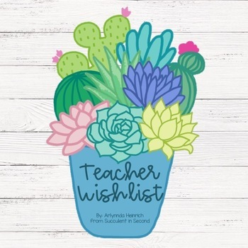 Succulent Classroom Wishlist