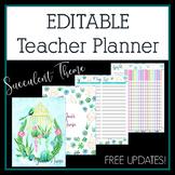 2019-2020 Editable Teacher Planner & Binder - Succulents Theme