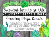 Editable Succulent Farmhouse Chic Classroom Decor & More Growing Mega Bundle