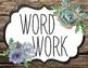 Succulent Garden Collection: Literacy Center Signs (Succulent Farmhouse)