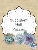 Succulent Hall Passes