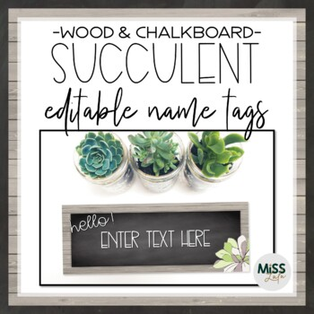 Succulent Name Tags {Editable}