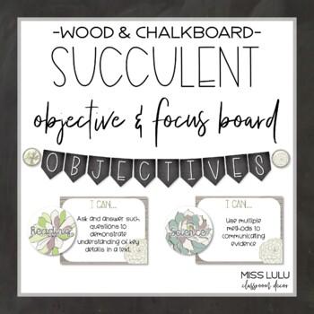 Succulent Objectives & Focus Board {Editable}