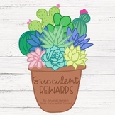 Succulent Rewards - Behavior Incentive