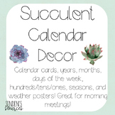 Succulent Theme Calendar Decor
