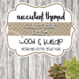 Succulent Theme Calendar Helper with Burlap & Shiplap