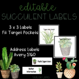 Succulent Themed Labels - Editable 3 x 3 and Address Lables