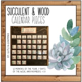 Succulent and Wood Calendar Pieces