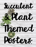 Succulent and Plant Themed Classroom Motivational Posters