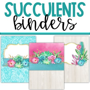 Succulents Cactus Classroom Theme Decor - Binder Covers