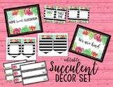 Succulents Classroom Decor Kit *EDITABLE*