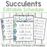 Succulents Schedule ~ Editable