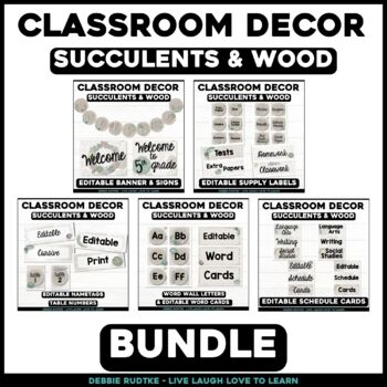 Succulents & Wood Classroom Decor - Colors and Textures from Nature ~Editable~