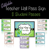 Succulents and Cactus ** Editable** Teacher Sign and Student Hall Passes