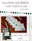 Succulents and Shiplap *Editable* Teacher Information Cards