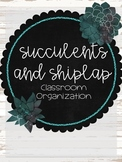 GROWING Succulents and Shiplap Organization Bundle--Farmho