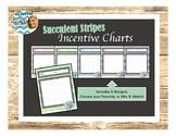 Succulents with Stripes Incentive Charts