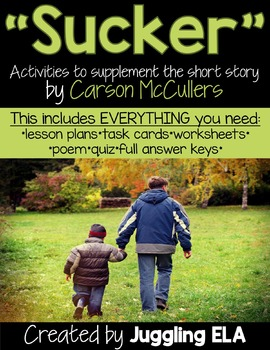 """Activities and Handouts for the Short Story """"Sucker"""" by Carson McCullers"""