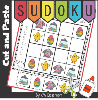 Easter Sudoku Cut and Paste Activity