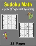 Sudoku Math:  Logic and Reasoning skills