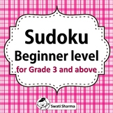 Sudoku, Beginner Level for Grade 3 and above