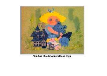 Sue likes blue