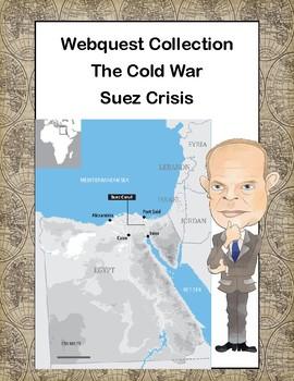 Suez Crisis -The Cold War-Webquest