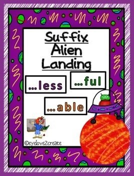 Suffix ~~ Alien Landing Game and Worksheets