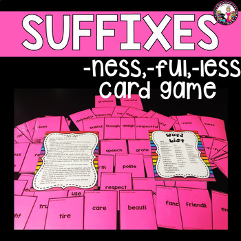 Suffix Card Game! -less, -ful, -ness