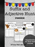 Suffix and Adjective Hunt!