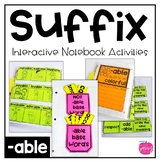 Suffix Interactive Notebook Activities: -able | 5  Engaging Activities