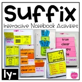 Suffix Interactive Notebook Activities: -ly | 5  Engaging Activities