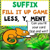 Suffix Games - Fill it Up - Less, Y, Ment