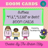 Suffix Match and Sentence Fill -FUL, -LESS or Both? Boom Cards