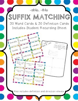 Suffix Matching -able, -ible