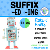 """Suffix  """"-ing"""", """"-ed""""  Nuts and Bolts, A Variety of Robot Spinner Games &  More!"""
