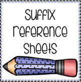 Suffix Reference Sheets