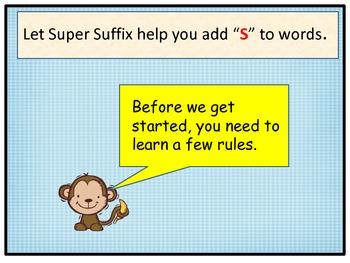 Suffix S:  Super Suffix to the Rescue