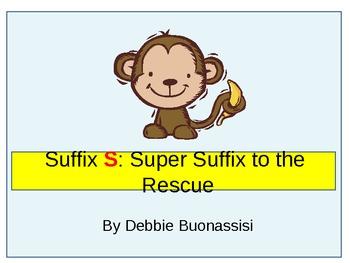 Suffix S To the Rescue