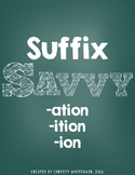 Suffix Savvy: -ation, -ition, -ion