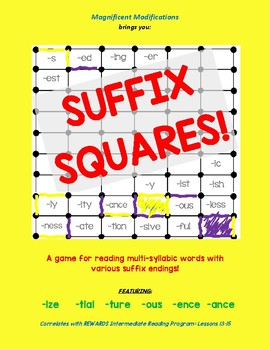Suffix Squares-Reading Multisyllabic words w/ ize; ture; tial; ous; ence; -ance
