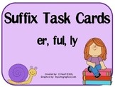Suffix Task Cards- er, ful, ly
