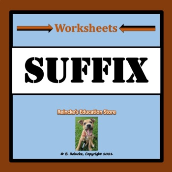 Suffix Worksheets (4 total)