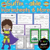 Suffix -able Worksheets & More