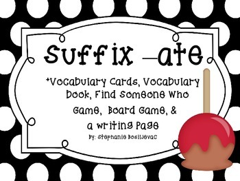 Suffix ate (Find Someone Who, Vocab. Cards, Board Game, Wr