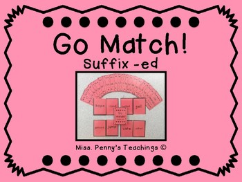 Suffix -ed Go Match!