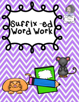 Suffix -ed Independent Word Work