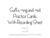 Suffix -ed and -ing Practice Cards with Recording Sheet